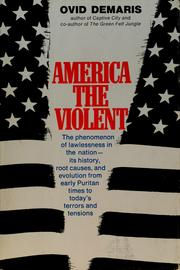 Cover of: America the violent. | Ovid Demaris