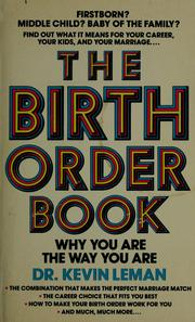 Cover of: The birth order book | Dr. Kevin Leman