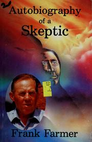 Cover of: Autobiography of a skeptic | Frank Farmer