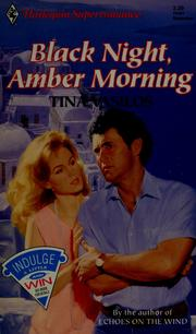 Cover of: Black Night, Amber Morning | Tina Vasilos