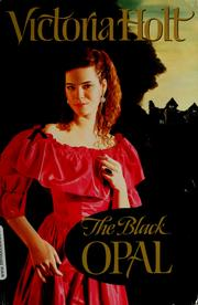 Cover of: The black opal | Victoria Holt