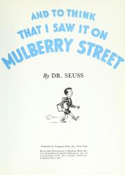 Cover of: And to think that I saw it on Mulberry street | Dr. Seuss