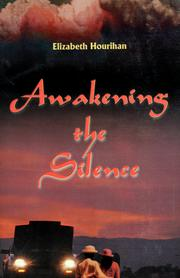 Cover of: Awakening the silence | Elizabeth Hourihan