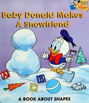 Cover of: Baby Donald makes a snowfriend | Marilyn J. Sapienza