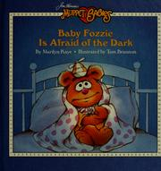 Cover of: Baby Fozzie is afraid of the dark by Marilyn Kaye