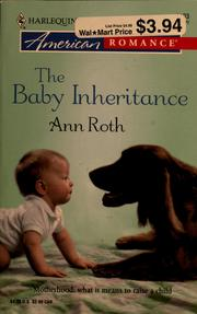 Cover of: The baby inheritance | Ann Roth