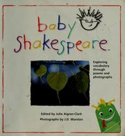 Cover of: Baby Shakespeare | edited by Julie Aigner-Clark ; photographs by J.D. Marston.