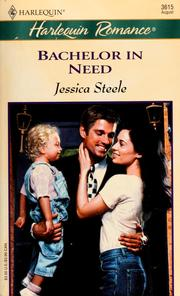Cover of: Bachelor in need | Jessica Steele