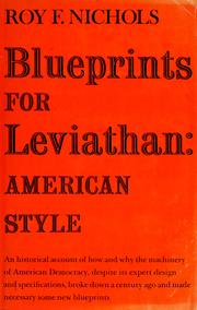 Blueprints for Leviathan by Roy F. Nichols