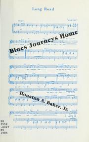 Cover of: Blues journeys home | Houston A. Baker