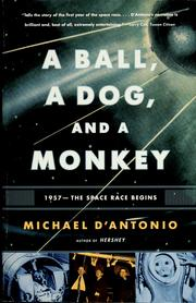 Cover of: A ball, a dog, and a monkey | Michael D'Antonio