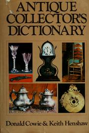 Cover of: Antique collector's dictionary | Donald Cowie