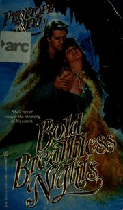 Cover of: Bold breathless nights | Penelope Neri