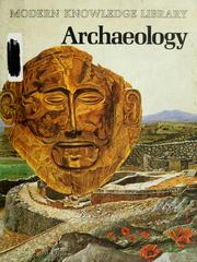 Cover of: Archaeology | [authors, Jean Cooke ... et al. ; editor, Jennifer Justice].