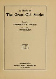 Cover of: A book of the great old stories | Frederick Street Hoppin