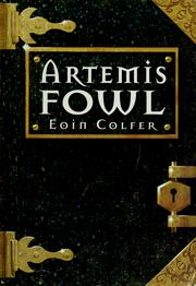 Cover of: ARTEMIS FOWL (ARTEMIS FOWL, NO 1) | Eoin Colfer