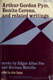 Cover of: Arthur Gordon Pym, Benito Cereno, and related writings | John D. Seelye