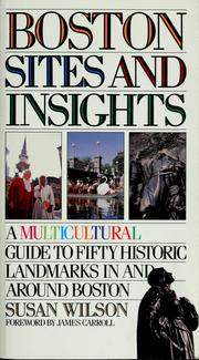 Cover of: Boston sites and insights by Wilson, Susan