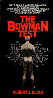 Cover of: The Bowman Test | albert J. Elias