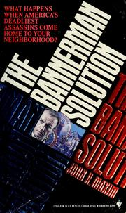 Cover of: The Bannerman Solution | John R. Maxim