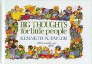 Cover of: Big thoughts for little people: abc's to help you grow