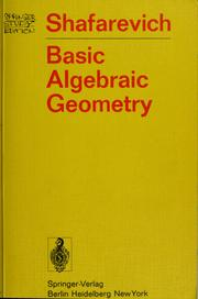 Cover of: Basic algebraic geometry | Igor Rostislavovich Shafarevich