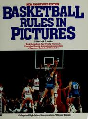 "Cover of: Basketball rules in pictures | edited by A.G. Jacobs ; consultant, Paul ""Frosty"" Francis, Jr. ; illustrated by George Kraynak."