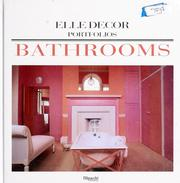 Cover of: Bathrooms | [under the direction of Jean Demachy ; editorial, Marie-Claire Blanckaert ; translated from the French by Simon Pleasance and Fronza Woods].