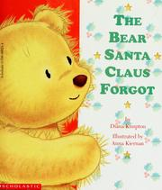 Cover of: The bear Santa Claus forgot | Diana Kimpton