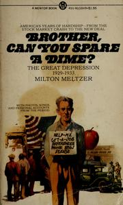 Cover of: Brother, can you spare a dime | Milton Meltzer