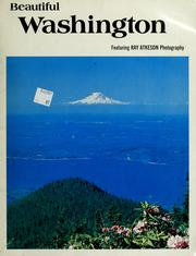 Cover of: Beautiful Washington | Ray Atkeson