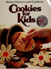 Cover of: Better homes and gardens cookies for kids. |