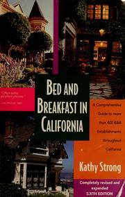 Cover of: Bed and breakfast in California | Kathy Strong