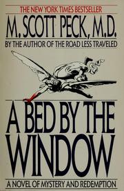 Cover of: A bed by the window | M. Scott Peck
