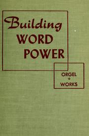 Cover of: Building word power | Joseph Randolph Orgel
