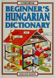Cover of: Beginner's Hungarian dictionary | Helen Davies