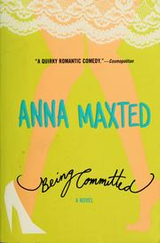 Cover of: Being committed | Anna Maxted