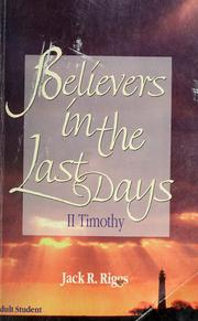Cover of: Believers in the last days | Jack R. Riggs