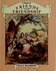 Cover of: A Book of friends and friendship |