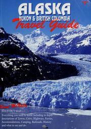 Bell's Alaska, Yukon & British Columbia travel guide