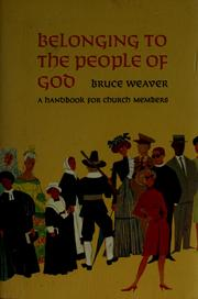 Cover of: Belonging to the people of God | J. Bruce Weaver