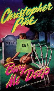 Cover of: Bury me deep | Christopher Pike