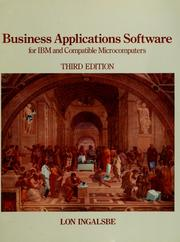 Cover of: Business applications software for IBM and compatible microcomputers | Lon Ingalsbe