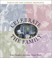 Cover of: Focus on the family presents celebrate the family