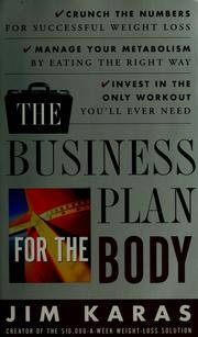 The business plan for the body