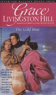 Cover of: The Gold Shoe (Grace Livingston Hill #45)