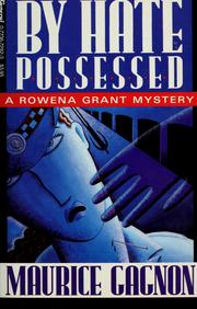 Cover of: By hate possessed | Maurice Gagnon