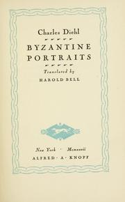 Cover of: Byzantine portraits by Charles Diehl