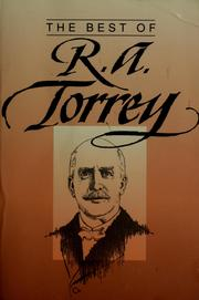 Cover of: The Best of R. A. Torrey | R.A. Torrey