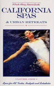 Cover of: California spas & urban retreats by Laurel Cook
